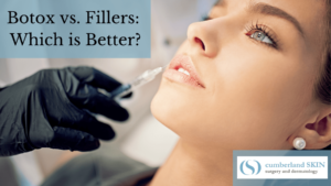 Choose Between Botox And Fillers At Cumberland Dermatology.