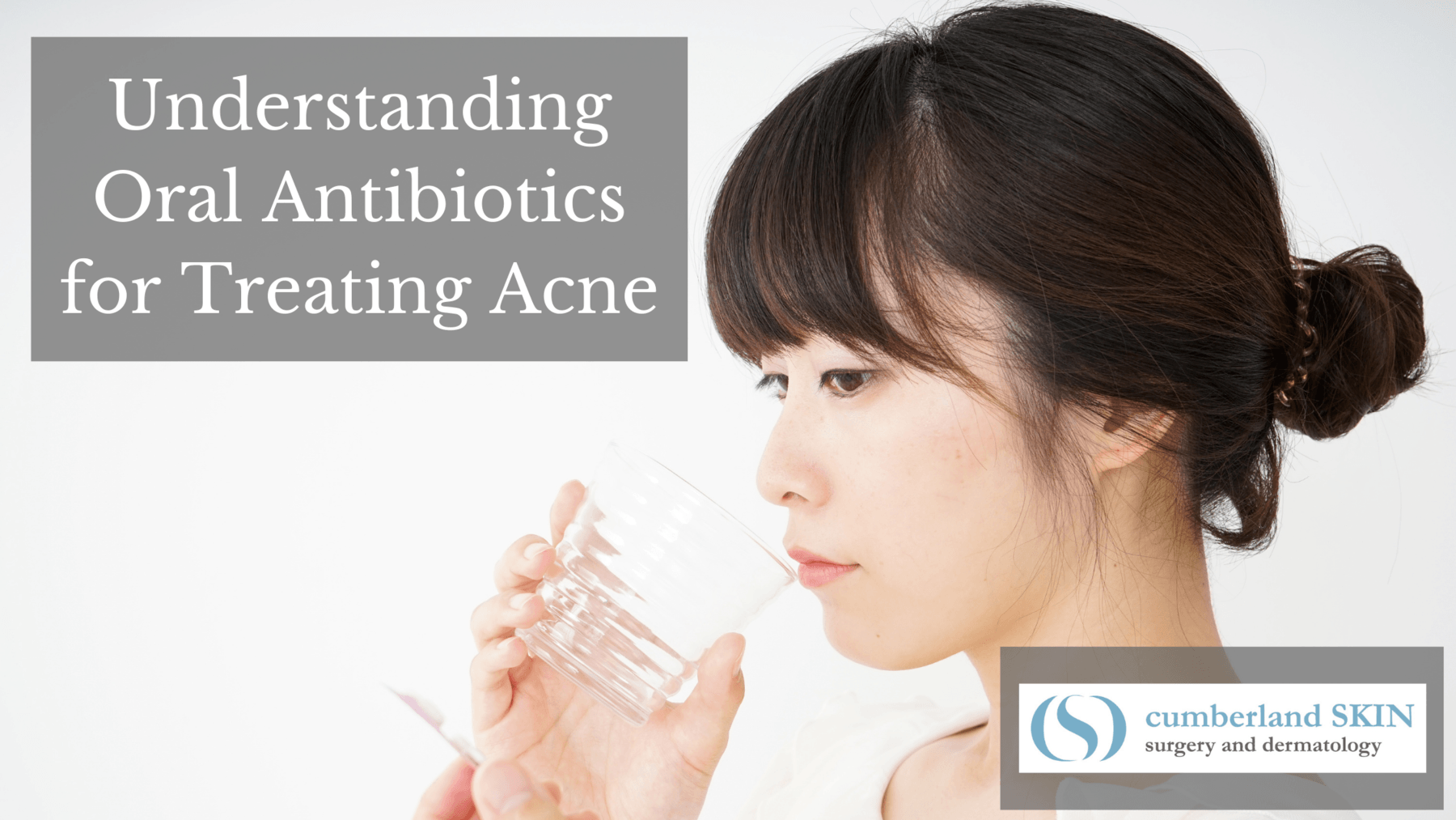 Using oral antibiotics to treat acne-prone skin